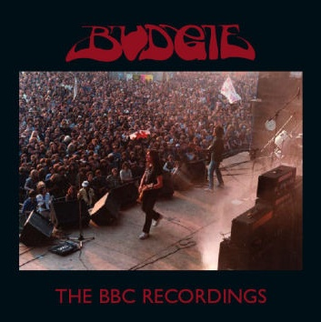 Budgie - The BBC Recordings