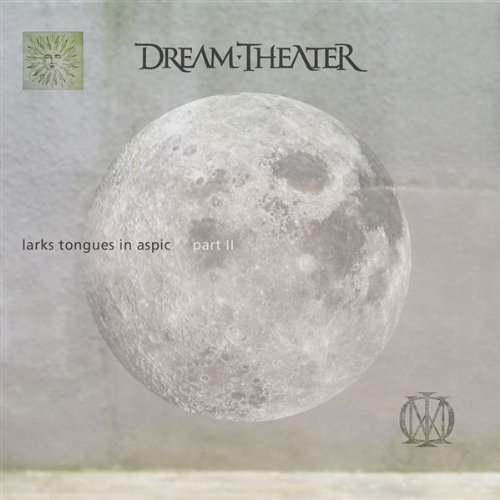 Dream Theater - Larks' Tongues In Aspic Part II