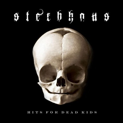 Sterbhaus - Hits for Dead Kids
