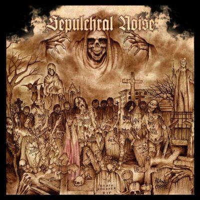 Hell Torment / Bestial Possession / Death Invoker / Metralla - Sepulchral Noise