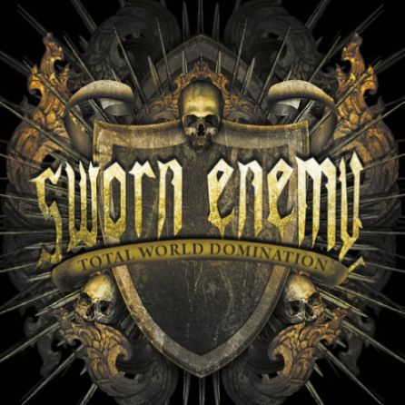 Sworn Enemy - Total World Domination