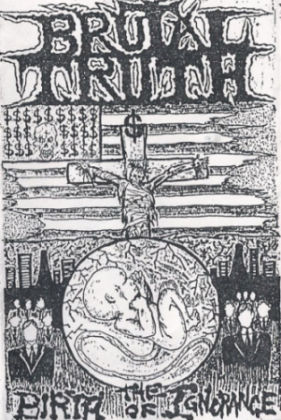Brutal Truth - The Birth of Ignorance