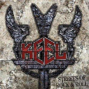 Keel - Streets of Rock & Roll