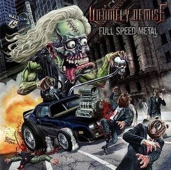 Untimely Demise - Full Speed Metal