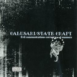 State Craft - Evil Communications Corrupt God Manners