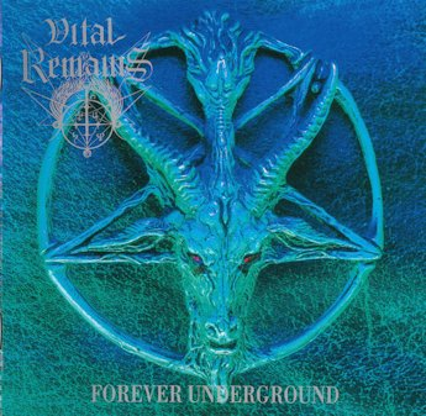 Vital Remains - Forever Underground