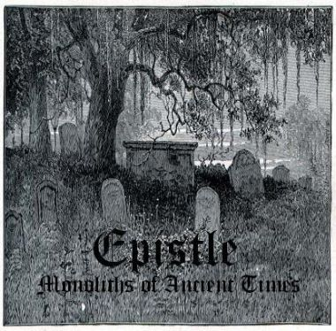 Epistle - Monoliths of Ancient Times