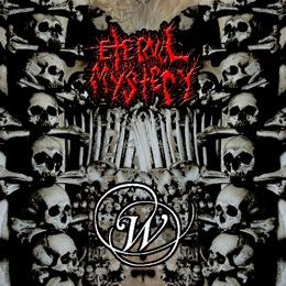 Eternal Mystery / W. - Eternal Mystery / W.