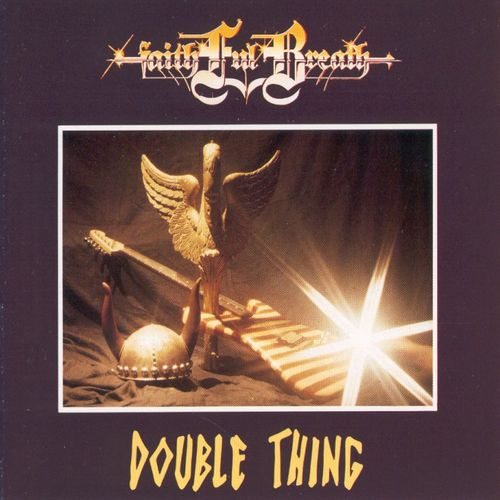 Faithful Breath - Double Thing