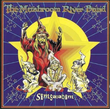 The Mushroom River Band - Simsalabim