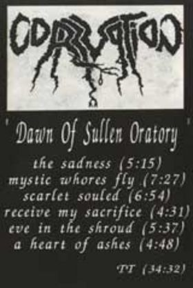 Corruption - Dawn of Sullen Oratory