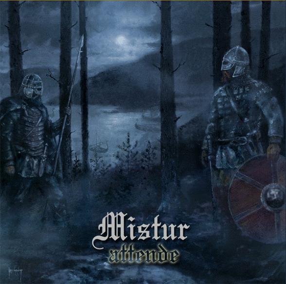 <br />Mistur - Attende