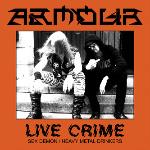 Armour - Live Crime