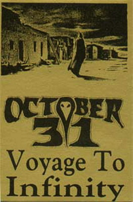 October 31 - Voyage to Infinity