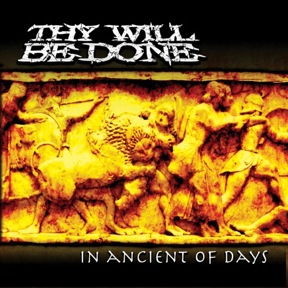 Thy Will Be Done - In Ancient of Days