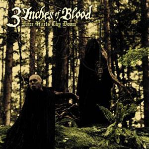 3 Inches of Blood - Here Waits Thy Doom