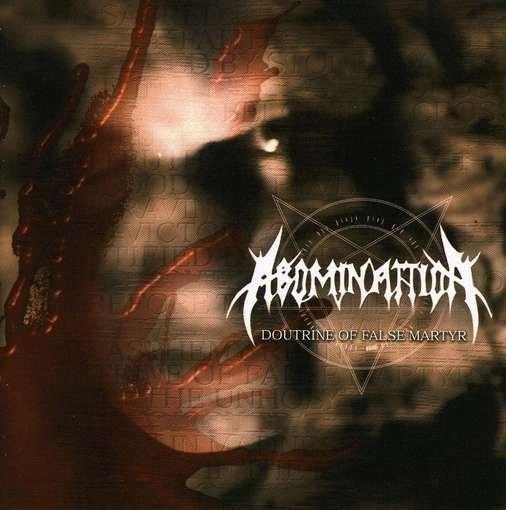 Abominattion - Doutrine of False Martyr