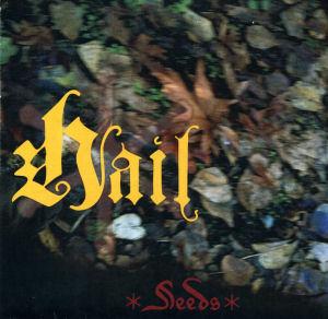 Hail - Seeds