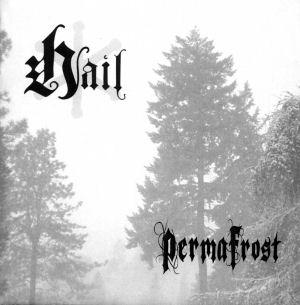 Hail - PermaFrost