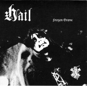 Hail - Frozen Grave