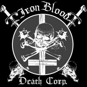 Iron, Blood & Death Corporation