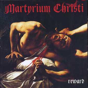 Martyrium Christi - Reward