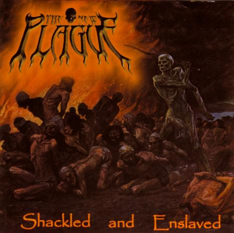 The New Plague - Shackled and Enslaved