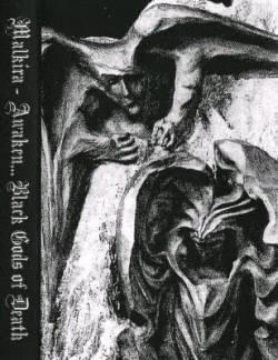 Malkira - Awaken... Black Gods of Death