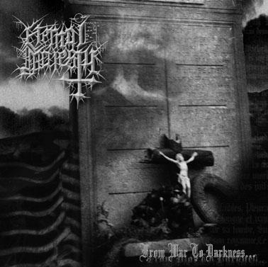 Eternal Majesty - From War to Darkness