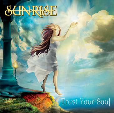 Sunrise - Trust Your Soul