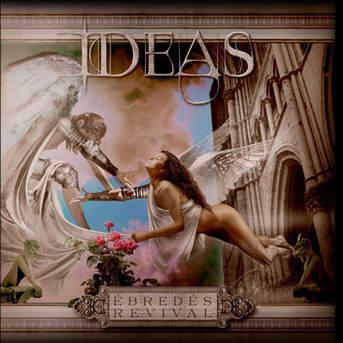 Ideas - Ébredés / Revival