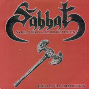 Sabbat - Sabbatical Magicrucifixion - Iberian Harmageddon