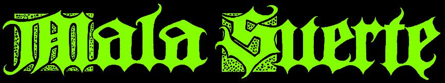 Mala Suerte - Logo