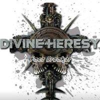 Divine Heresy - Facebreaker