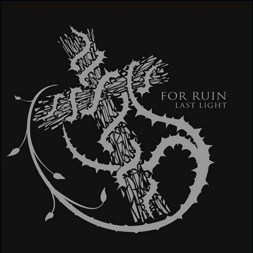 For Ruin - Last Light