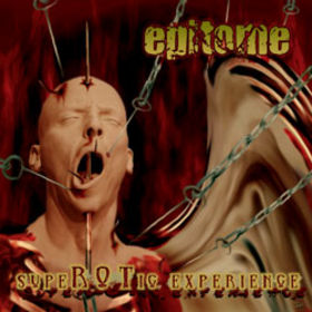 Epitome - SupeROTic Experience