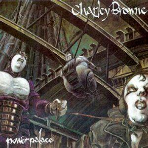 Charley Browne - Power Palace