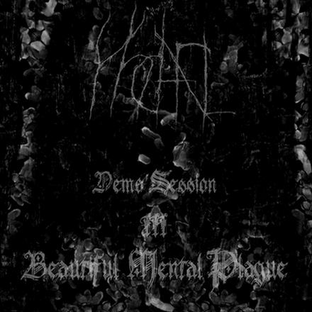 Yhdarl - Demo Session - III - Beautiful Mental Plague