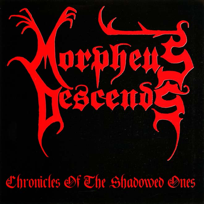 Morpheus Descends - Chronicles of the Shadowed Ones