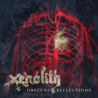 Xenolith - Obscure Reflections
