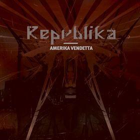 Repvblika - Amerika Vendetta