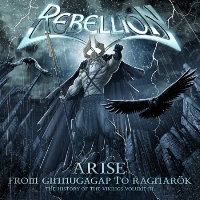 Rebellion - Arise: From Ginnungagap to Ragnarök - The History of the Vikings Volume III