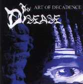 Thy Disease - Art of Decadence