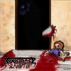Toxic Trace - Slaughter