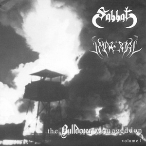 Sabbat / Imperial - The Bulldozer Armageddon Volume 1