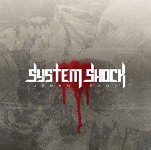 System Shock - Urban Rage