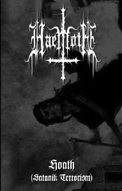 Haemoth - Hoath (Satanik Terrorism)