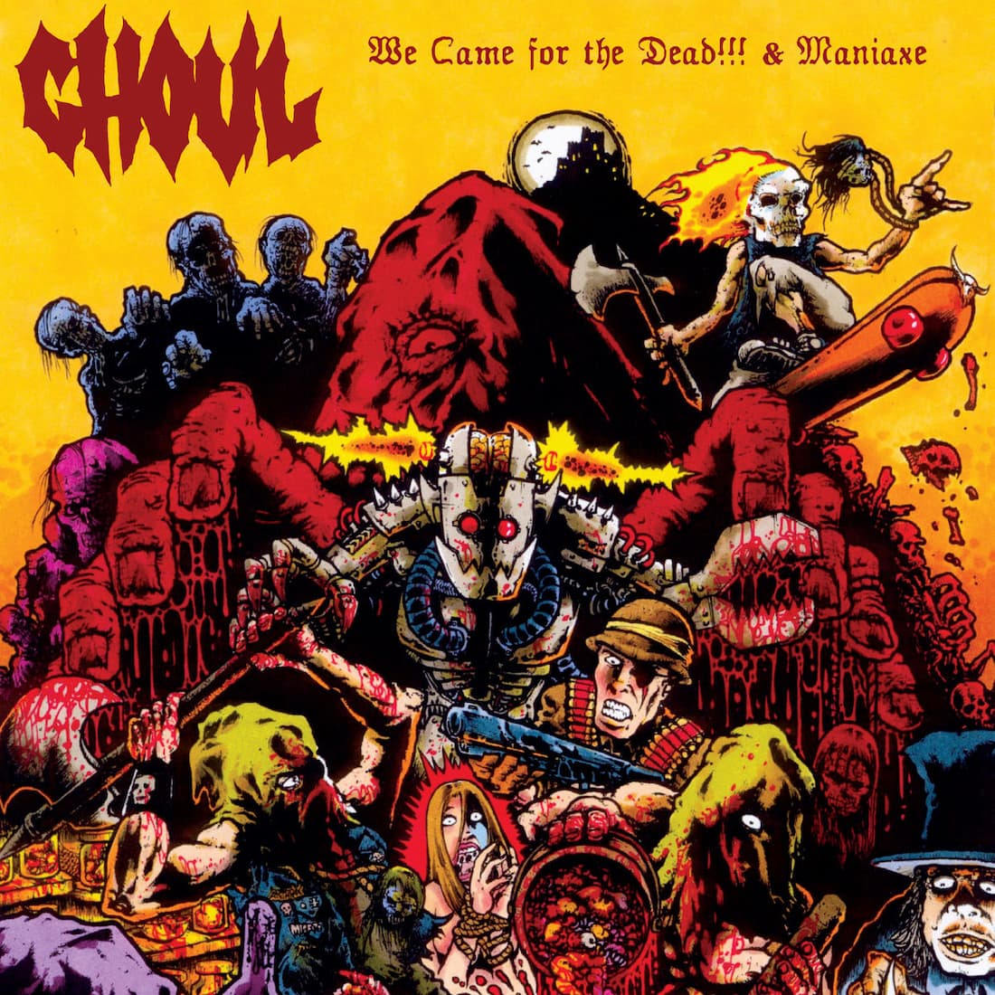Ghoul - We Came for the Dead!!! & Maniaxe