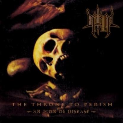 Astriaal - The Throne to Perish - An Icon of Disease