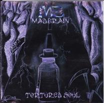 MadBrain - Tortured Soul